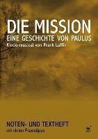 bokomslag Die Mission - Eine Geschichte von Paulus (Regie- und Liederheft)