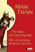 bokomslag Die schreckliche deutsche Sprache /The Awful German Language