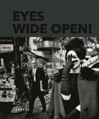 bokomslag Eyes Wide Open! 100 Years Of Leica