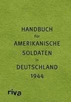 bokomslag Pocket Guide to Germany - Handbuch für amerikanische Soldaten in Deutschland 1944