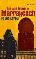bokomslag Die alte Dame in Marrakesch