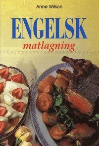bokomslag Engelsk matlagning