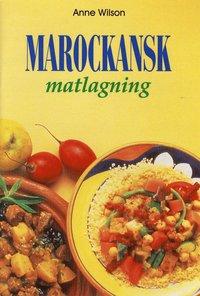 bokomslag Marockansk matlagning