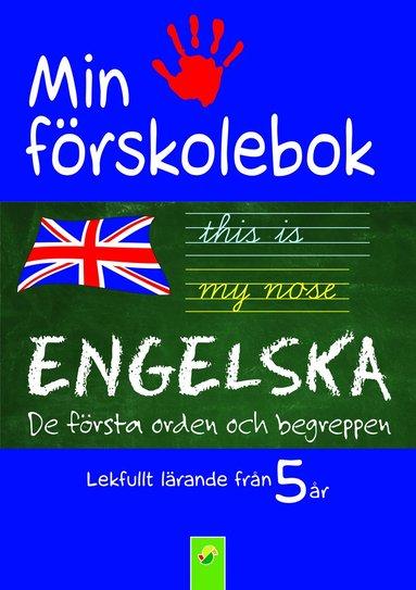 bokomslag Min förskolebok. Engelska : de första orden och begreppen
