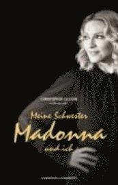 bokomslag Meine Schwester Madonna und ich