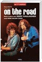 bokomslag On the Road. Mein Leben mit Rory Gallagher und Nine Below Zero