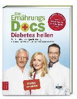 bokomslag Die Ernährungs-Docs - Diabetes heilen