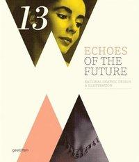 bokomslag Echoes of the Future