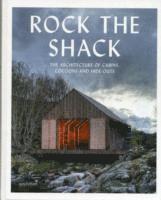 bokomslag Rock the Shack