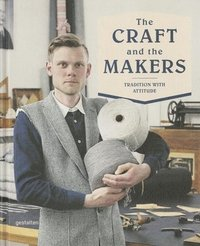 bokomslag The Craft and the Makers
