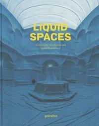 bokomslag Liquid Spaces