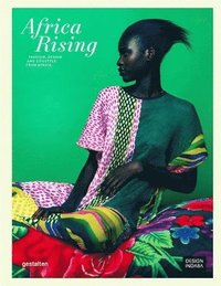 bokomslag Africa Rising: Fashion, Lifestyle and Design from Africa