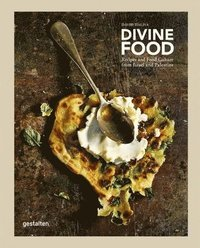 bokomslag Divine Food: Food Culture and Recipes from Israel and Palestine