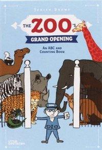 bokomslag The Zoo's Grand Opening