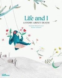 bokomslag Life and I