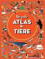 bokomslag Der große Atlas der Tiere