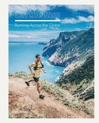 bokomslag On the Run: Running Across the Globe