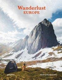 bokomslag Wanderlust Europe: The Great European Hike