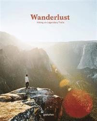 Wanderlust: Hiking on Legendary Trails 1