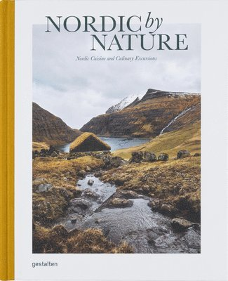 Nordic By Nature: Nordic Cuisine and Culinary Excursions 1