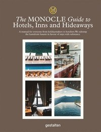 bokomslag The Monocle Guide To Hotels, Inns and Hideaways