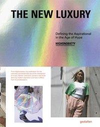 bokomslag The New Luxury