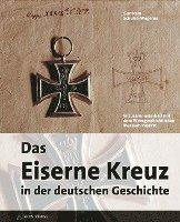 bokomslag Das eiserne Kreuz in der deutschen Geschichte