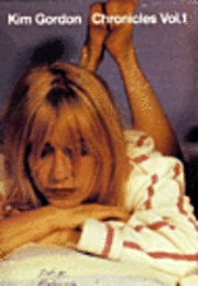 bokomslag Kim Gordon: Chronicles: Volume 1
