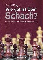 bokomslag Wie gut ist Dein Schach ?