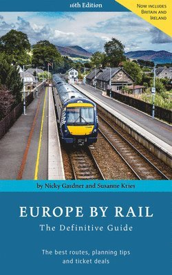 bokomslag Europe By Rail: The Definitive Guide