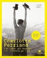 bokomslag Charlotte Perriand - Ihr Leben als moderne und unabhängige Frau