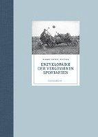 bokomslag Enzyklopädie der vergessenen Sportarten