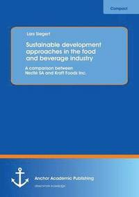 bokomslag Sustainable Development Approaches in the Food and Beverage Industry