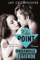 bokomslag The Point: Unbändige Begierde