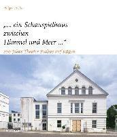bokomslag '... ein Schauspielhaus zwischen Himmel und Meer ...'