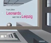 bokomslag Leonardo war nie in Leipzig