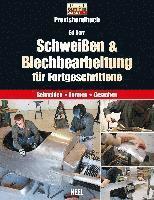 bokomslag Schweißen & Blechbearbeitung für Fortgeschrittene