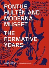 bokomslag Pontus Hulten and Moderna Museet