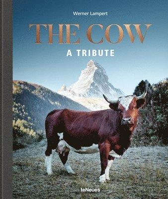bokomslag The Cow: A Tribute
