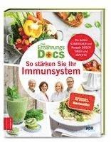 bokomslag Die Ernährungs-Docs - So stärken Sie Ihr Immunsystem