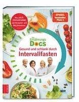bokomslag Die Ernährungs-Docs - Gesund und schlank durch Intervallfasten