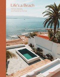 bokomslag Life's a Beach: Homes, Retreats and Respite by the Sea