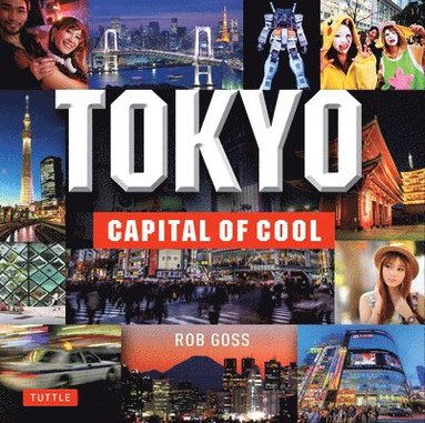 bokomslag Tokyo - capital of cool