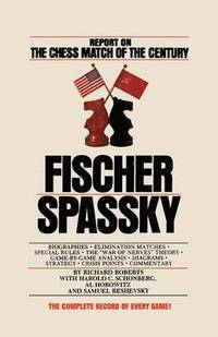 bokomslag Fischer / Spassky Report on the Chess Match of the Century