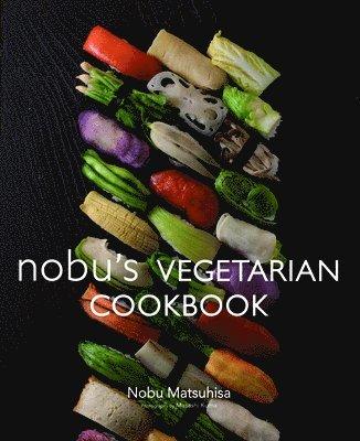 bokomslag Nobu Vegetarian Cookbook
