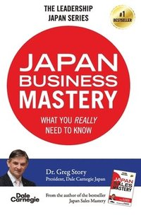 bokomslag Japan Business Mastery: What you really need to know