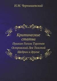 bokomslag Kriticheskie Stati Pushkin Gogol Turgenev Ostrovskij Lev Tolstoj Schedrin I Drugie