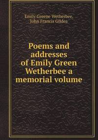 bokomslag Poems and Addresses of Emily Green Wetherbee a Memorial Volume