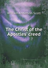 bokomslag The Christ of the Apostles' Creed