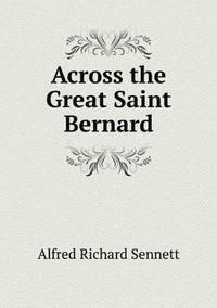 bokomslag Across the Great Saint Bernard